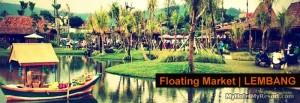 Tempat Wisata Bandung |Floating Market Lembang